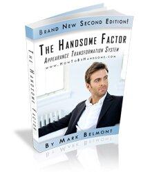 Handsome Factor Expert Tips